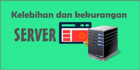 Kelebihan dan kekurangan mempunyai Server sendiri (Server atau VPS ...